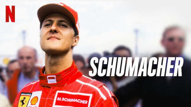 Schumacher on Netflix UK